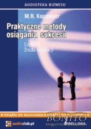 Okładka książki Praktyczne metody osiągania sukcesu cz.. III