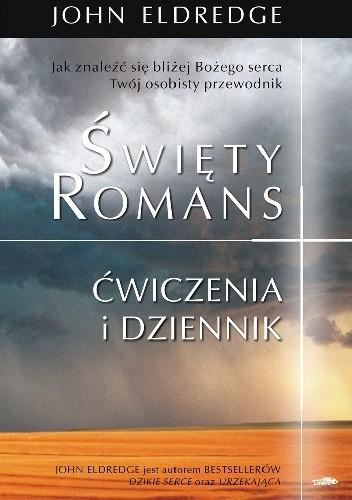 Okładka książki Święty romans. Ćwiczenia i dziennik