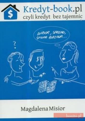 Okładka książki Kredyt-Book. Pl Czyli Kredyt Bez Tajemnic