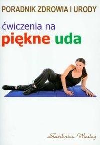 Okładka książki Ćwiczenia na piękne uda