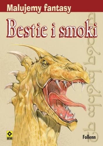 Okładka książki Malujemy fantasy. Bestie i smoki