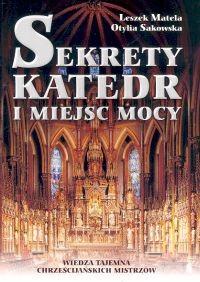 Okładka książki Sekrety katedr i miejsc mocy