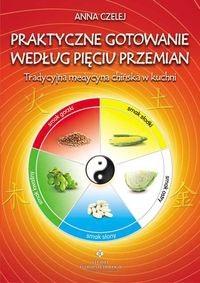 Okładka książki Praktyczne gotowanie według Pięciu Przemian