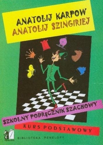Okładka książki Szkolny podręcznik szachowy. Kurs podstawowy