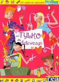 Okładka książki Tylko dla dziewczyn
