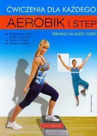 Okładka książki Aerobik i step Ćwiczenia dla każdego