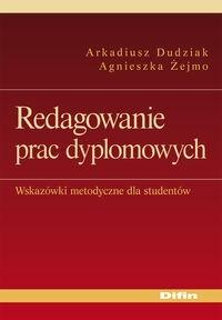 Okładka książki Redagowanie prac dyplomowych Wskazówki met. dla studentów