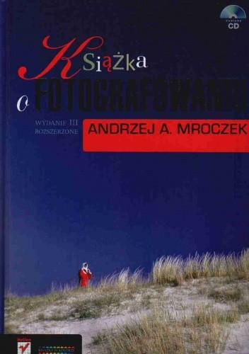 Okładka książki Książka o fotografowaniu