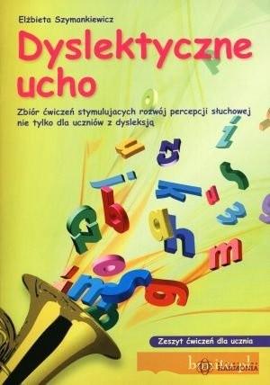 Okładka książki Dyslektyczne Ucho. Książka Dla Nauczyciela