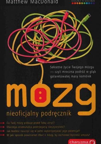 Okładka książki Mózg. Nieoficjalny Podręcznik