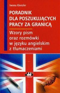 Okładka książki Poradnik dla poszukujących pracy za granic ą. Wzory pism oraz rozmówki w języku angielskim z tłumaczeniami
