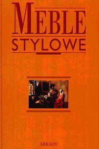 Okładka książki Meble stylowe. Tomy 1 i 2