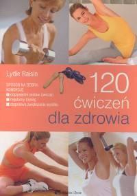 Okładka książki 120 ćwiczeń dla zdrowia