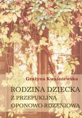 Okładka książki Rodzina dziecka z przepukliną oponowo-rdzeniową