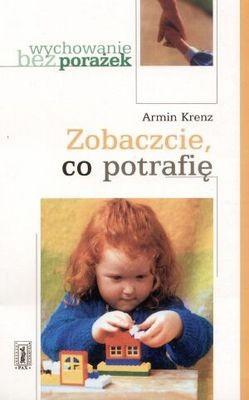 Okładka książki Wychowanie bez porażek. Zobaczcie co potrafię