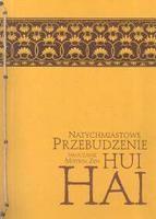 Okładka książki Natychmiastowe Przebudzenie. Nauczanie mistrza zen Hui-hai