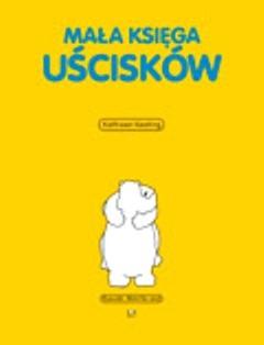 Okładka książki Mała księga uścisków