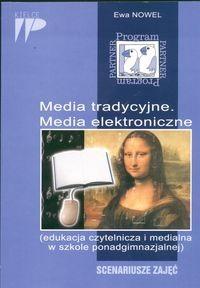 Okładka książki Media tradycyjne. Media elektroniczne. Scenariusze zajęć