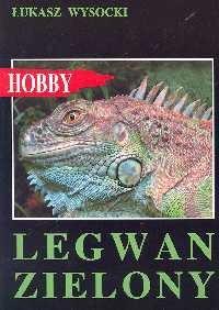 Okładka książki Legwan Zielony