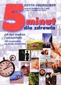 Okładka książki Pięć minut dla zdrowia