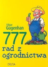 Okładka książki 777 rad z ogrodnictwa