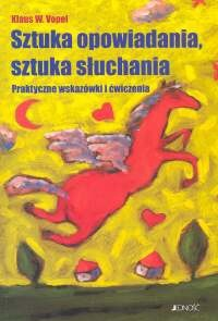 Okładka książki Sztuka opowiadania. Sztuka słuchania
