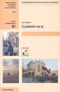 Okładka książki Z polskim na Ty. Podręcznik do nauki języka polskiego dla poziomu progowego (B1)