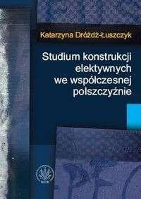 Okładka książki Studium konstrukcji elektywnych we współczesnej polszczyźnie