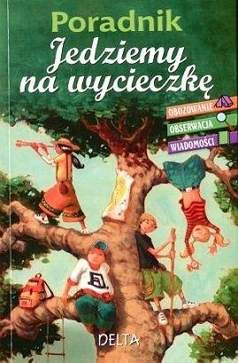 Okładka książki Poradnik. Jedziemy na wycieczkę.