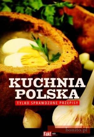 Okładka książki Kuchnia polska. Tylko sprawdzone przepisy