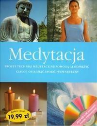 Okładka książki Medytacja. Proste techniki medytacje pomogą ci odprężyć ciało i osiągnąć spokój wewnętrzyny