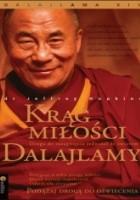 Krąg miłości Dalajlamy. Droga do osiągnięcia jedności ze światem