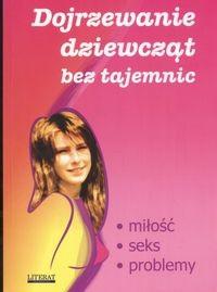 Okładka książki Dojrzewanie dziewcząt bez tajemnic