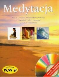 Okładka książki Medytacja. Proste techniki medytacyjne pomogą ci odprężyć ciało i osiągnąć spokój wewnętrzny