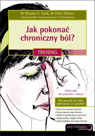 Okładka książki Jak pokonać chroniczny bóla Trening