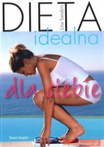 Okładka książki Dieta idealna dla ciebie