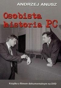 Okładka książki Osobista historia PC + DVD - Anusz Andrzej