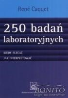 250 badań laboratoryjnych. Kiedy zlecać, jak interpretować
