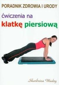 Okładka książki Ćwiczenia na klatkę piersiową