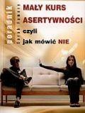 Okładka książki Mały kurs asertywności  czyli jak mówić nie