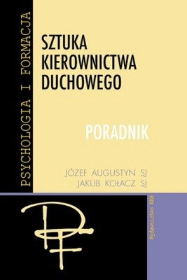 Okładka książki Sztuka kierownictwa duchowego. Poradnik