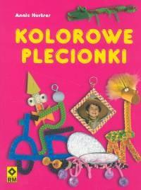 Okładka książki Kolorowe plecionki