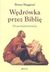 Okładka książki Wędrówka przez Biblię. Droga wtajemniczenia