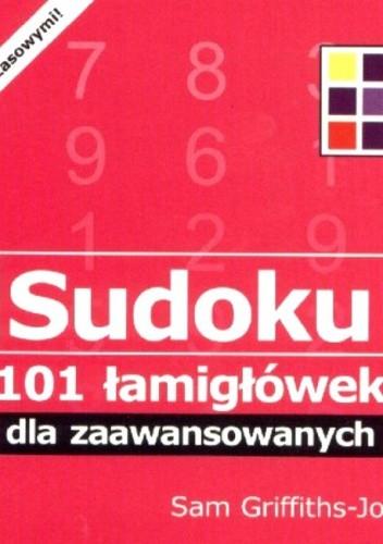 Okładka książki Sudoku. 101 łamigłówek dla zaawansowanych