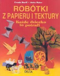 Okładka książki Robótki z papieru i tektury