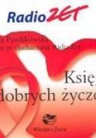 Księga dobrych życzeń. Radio Zet