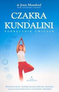 Okładka książki Czakra i kundalini. Podręcznik ćwiczeń