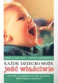 Okładka książki Każde dziecko może jeść właściwie