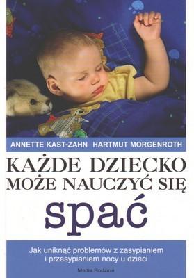 Okładka książki Każde dziecko może nauczyć się spać