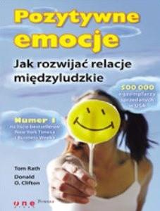 Okładka książki Pozytywne emocje. Jak rozwijać relacje międzyludzkie